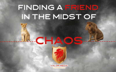 Finding a Friend in the Midst of Chaos