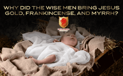Why Did The Wise Men Bring Jesus Gold, Frankincense, And Myrrh?